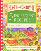 Fix-It and Enjoy-It! 5-Ingredient Recipes, comb binding