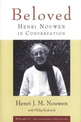 Beloved: Henri Nouwen in Conversation (w/audio CD) - Slightly Imperfect
