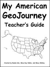 My American GeoJourney Teacher's Guide