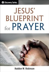 Jesus' Blueprint for Prayer - eBook
