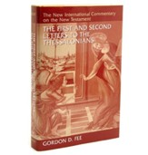 The First and Second Letters to the Thessalonians:  New International Commentary on the New Testament [NICNT]