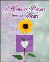 A Woman's Prayers from the Heart