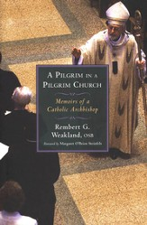 A Pilgrim in a Pilgrim Church: Memoirs of a Catholic Archbishop