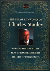 The Treasured Works of Charles Stanley, 3 Volumes in 1