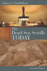 The Dead Sea Scrolls Today, Revised Edition