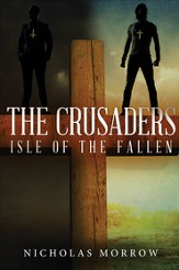 The Crusaders: Isle of the Fallen - eBook