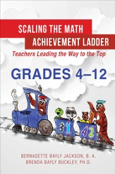 Scaling the Math Achievement Ladder: Teachers Leading the Way to the Top - eBook