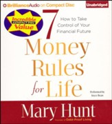 7 Money Rules for Life: How to Take Control of Your Financial Future - unabridged audiobook on CD