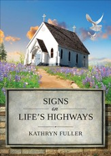 Signs on Life's Highways - eBook