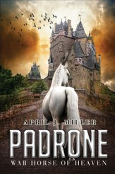 Padrone: War Horse of Heaven - eBook