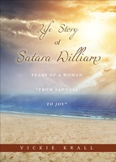 Tears of a Woman: Life Story of Satara Williams - eBook