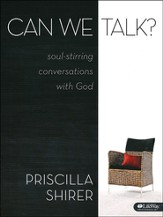 Can We Talk?: Soul-Stirring Conversations with God