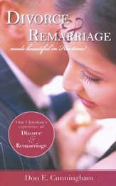 Divorce & Remarriage Made Beautiful in His Time