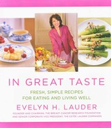 In Great Taste: Fresh Simple Recipes for Eating and Living Well