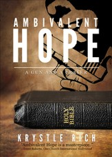 Ambivalent Hope: A Gun and a Prayer - eBook