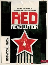Red Revolution: Seeing the World Through the Lens of Christ, Member Book