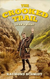 Jo-Eb's Quest: The Crooked Trail - eBook
