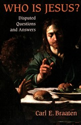Who Is Jesus? Disputed Questions and Answers
