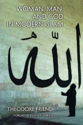 Woman, Man, and God in Modern Islam