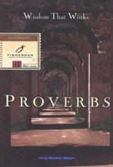 Proverbs: Wisdom That Works Fisherman Bibles Studies - Slightly Imperfect