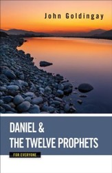 Daniel and the Twelve Prophets for Everyone - eBook