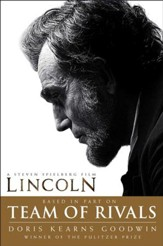 Team of Rivals: The Political Genius of Abraham Lincoln - eBook