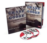 Chase the Goose: Reclaiming the Adventure of Living a Spirit-Led Life, DVD Leader Kit