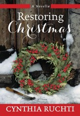 Restoring Christmas: A Novella - eBook