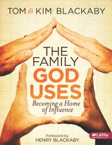 The Family God Uses: Becoming a Home of Influence, Member Book