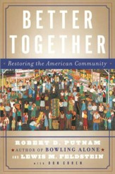 Better Together: Restoring the American Community - eBook