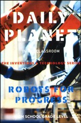 Daily Planet in the Classroom: Robots for Progress DVD