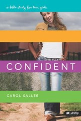 Confident: A Bible Study for Teen Girls, Member Book