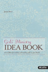 Girls' Ministry Idea Book