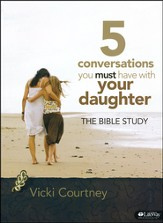 5 Conversations You Must Have With Your Daughter: The Bible Study, Member Book - Slightly Imperfect