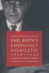 Karl Barth's Emergency Homiletic, 1932-1933