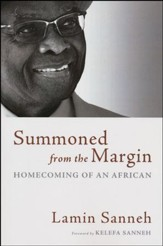 Summoned from the Margin: Homecoming of an African
