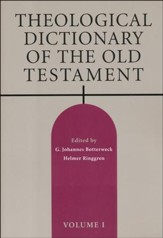 Theological Dictionary of the Old Testament, Volume I