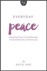 Everyday Peace: Standing Firm in His Provision - eBook