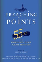 Preaching Points: 55 Tips for Improving Your Pulpit Ministry - eBook
