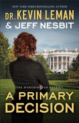 A Primary Decision (The Worthington Destiny Book #3): A Novel - eBook
