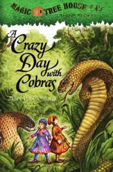 Magic Tree House #45: Crazy Day with Cobras
