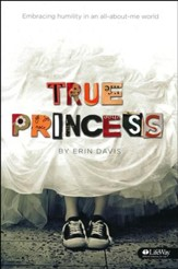 True Princess: Embracing Humility in an All-About-Me World, Member Book