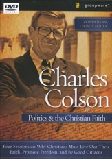 Charles Colson on Politics & the Christian Faith, DVD