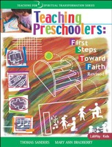 Teaching Preschoolers: First Steps Toward Faith, Revised (Leader Guide)