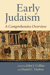 Early Judaism: A Comprehensive Overview