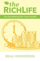 The RichLife: Ten Investments for True Wealth - eBook