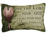 Love the Lord Your God Pillow