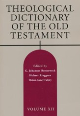 Theological Dictionary of the Old Testament: Volume XII