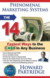 Phenomenal Marketing Systems: The 14 Fastest Ways to the Ca$h in Any Business - eBook