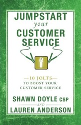 Jumpstart Your Customer Service: 10 Jolts to Boost Your Customer Service - eBook